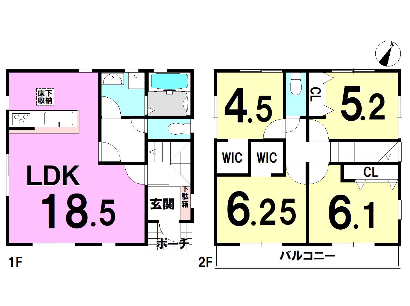【間取り】 1F:18.5LDK 2F:6.25洋 61洋 5.2洋 4.5洋 WIC トイレ