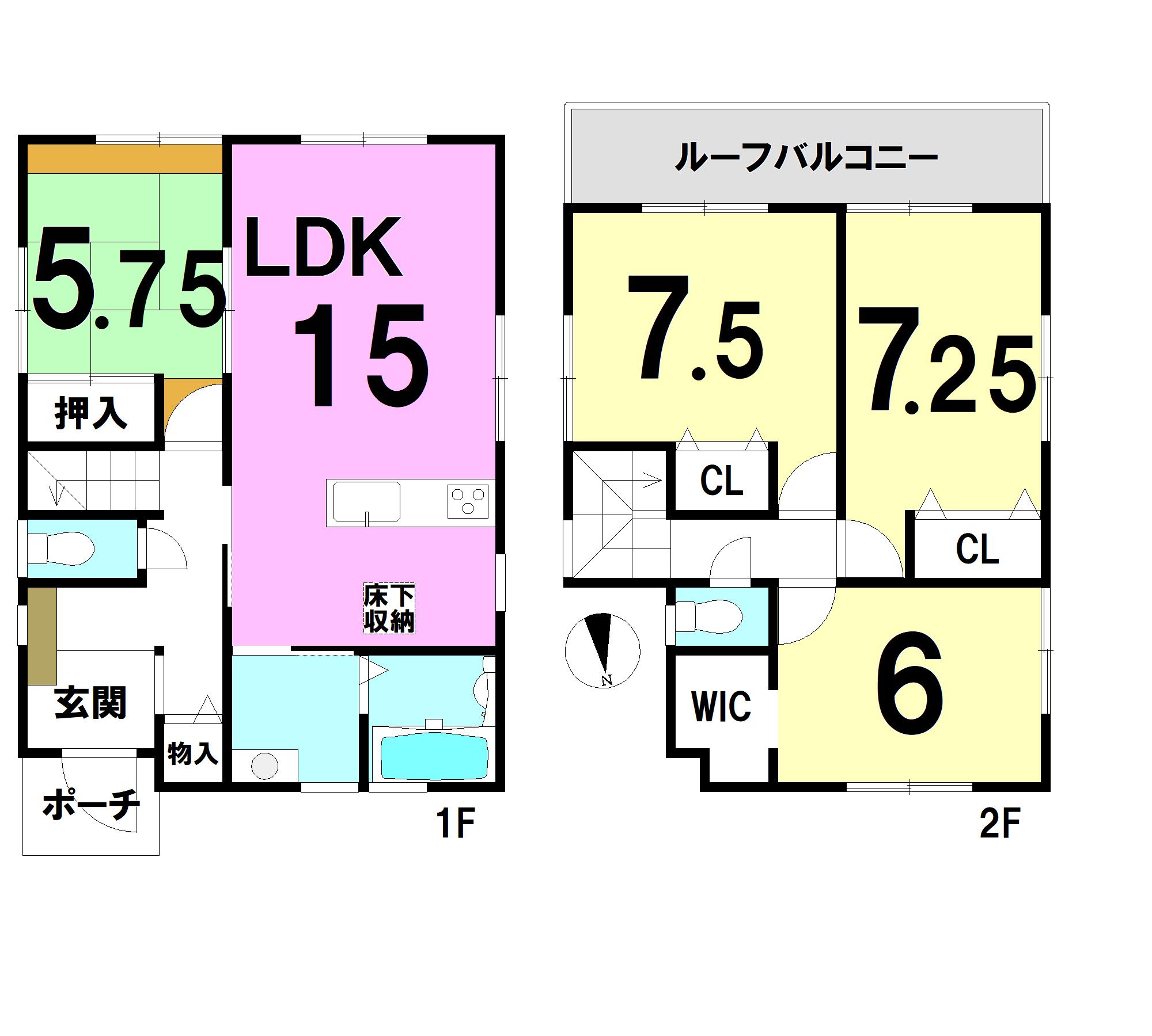 【間取り】 1F:15LDK 5.75和 2F:7.5洋 7.25洋 6洋 WIC